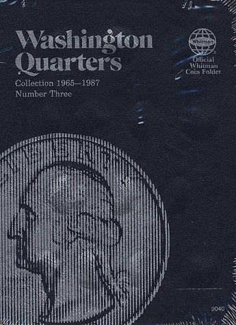 Washington Quarters: Collection 1965-1987, Number 3 (Official Whitman Coin Folder)