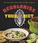 Decolonize Your Diet: Plant-Based Mex...