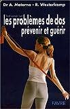 Les problèmes de dos : prévenir et guérir