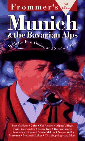 Frommer's Munich & the Bavarian Alps, 1st Ed. PDF
