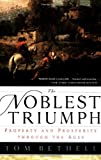img - for The Noblest Triumph: Property and Prosperity Through the Ages book / textbook / text book