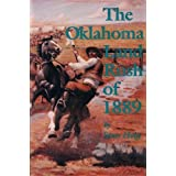 The Oklahoma Land Rush of 1889 by Stan Hoig