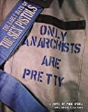 "The Early Days of the ""Sex Pistols"": ""Only Anarchists are Pretty"""