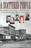 img - for A Scattered People: An American Family Moves West book / textbook / text book