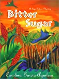 Bitter Sugar: A Lupe Solano Mystery (Lupe Solano Mysteries)