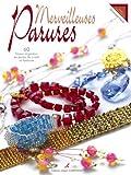 echange, troc Dominique Hervé - Merveilleuses parures : 60 bijoux originaux en perles de cristal et fantaisie