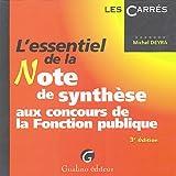 echange, troc Michel Deyra - L'essentiel de la Note de synthèse aux concours de la Fonction publique