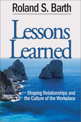 Lessons Learned: Shaping Relationships and the Culture of the Workp