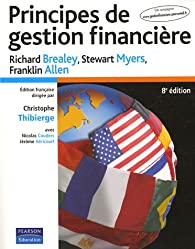 Principes de gestion financi�re par Richard A. Brealey