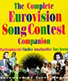 The Complete Eurovision Song Contest Companion (1862051674) by Gambaccini, Paul