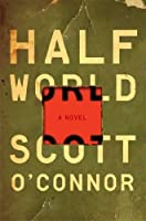 Half World: A Novel