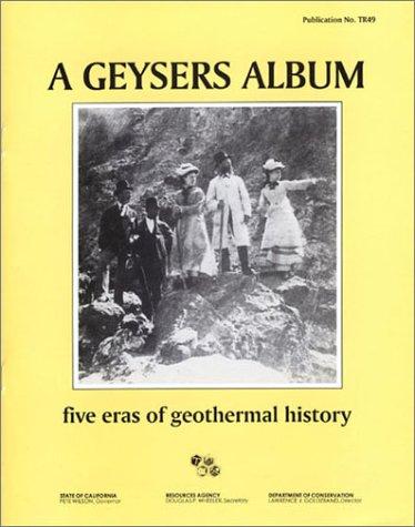 Geysers Album: Five Eras of Geothermal History PDF