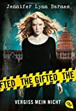 The Gifted - Vergiss mein nicht: Band 1 von Jennifer Lynn Barnes