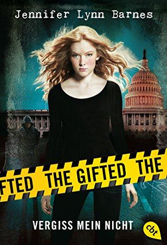 Buchseite und Rezensionen zu 'The Gifted - Vergiss mein nicht: Band 1' von Jennifer Lynn Barnes