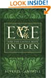 Eve and the Choice Made in Eden
