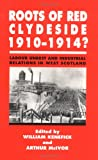 img - for Roots of Red Clydeside, 1910-14 book / textbook / text book
