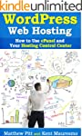 WordPress Web Hosting: How To Use cPa...