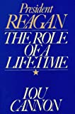 President Reagan: The Role of a Lifetime