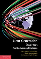 Next-Generation Internet: Architectures and Protocols ebook download