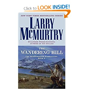 The Wandering Hill Larry Mcmurtry