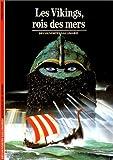 echange, troc Yves Cohat - Les Vikings, rois des mers