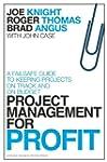 Project Management for Profit: A Fail...