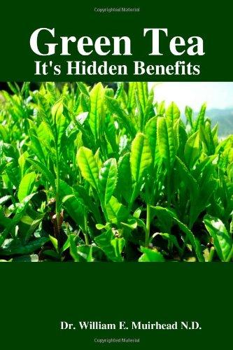 Green Tea - It'S Hidden Benefits