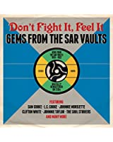 Don'T Fight It,Feel It-Gems from the Sar Vaults
