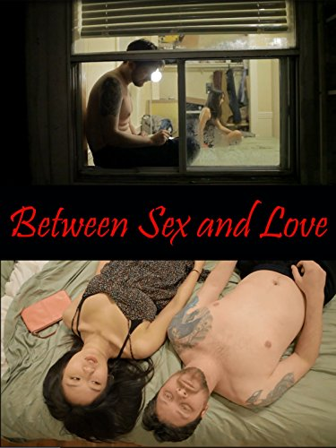 Between Sex and Love