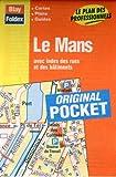 echange, troc Plans Blay Foldex - Plan de ville : Le Mans (avec un index)