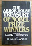 The Arbor House Treasury of Nobel Prize Winners (0877955115) by Greenberg, Martin