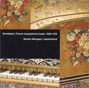 Entretiens: French Harpsichord Music 1656-1705 back-908778