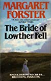 Bride of Lowther Fell: A Romance