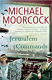 Jerusalem Commands: Between the Wars, Vol. 3: Pyat Quartet (0099485125) by Moorcock, Michael