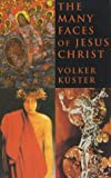 img - for Many Faces of Jesus Christ: Intercultural Christology book / textbook / text book