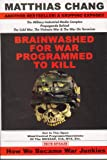 Brainwashed for War - Programmed to Kill