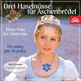 Drei Haselnüsse für Aschenbrödel (Three Nuts for Cinderella) - Original Motion Picture Soundtrack