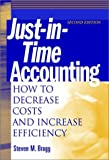 Just-in-time accounting:how to decrease costs and increase efficiency