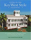 img - for Living in the Key West Style Anywhere book / textbook / text book