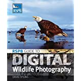 RSPB Guide to Digital Wildlife Photographyby David Tipling