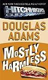 Mostly Harmless (Turtleback School & Library Binding Edition)