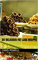 20 Delicious Fat Loss Recipes