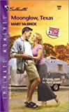 Moonglow, Texas (Harlequin Romantic Suspense) (0373271549) by Mcbride, Mary