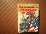 Red Badge of Courage (Great Illustrated Classics)