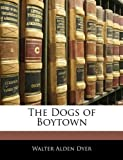 The Dogs of Boytown