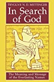 img - for In Search of God: The Meaning and Message of the Everlasting Names book / textbook / text book