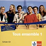 Tous ensemble 1. 2 Sch�ler-CD`s: Fran...