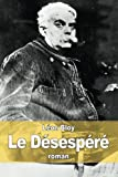 img - for Le D sesp r  (French Edition) book / textbook / text book