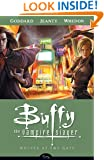 Wolves at the Gate (Buffy the Vampire Slayer Season Eight, Volume 3)