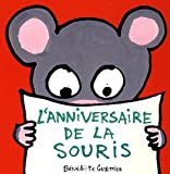 echange, troc Bénédicte Guettier - L'anniversaire de la souris